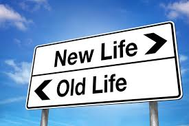Sign that reads, new life versus old life